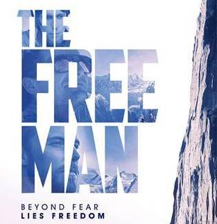 THE FREE MAN – Beyond Fear Lies Freedom